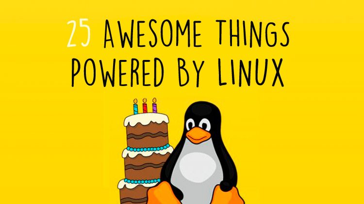 25 things powered by linux