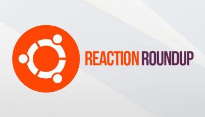 reaction roundup