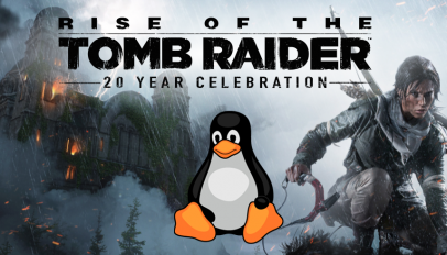 Rise of the Tomb Raider on Linux