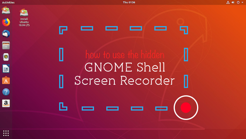 an image showcasing the screen recorder in gnome shell
