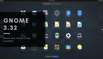 GNOME 3.32 release