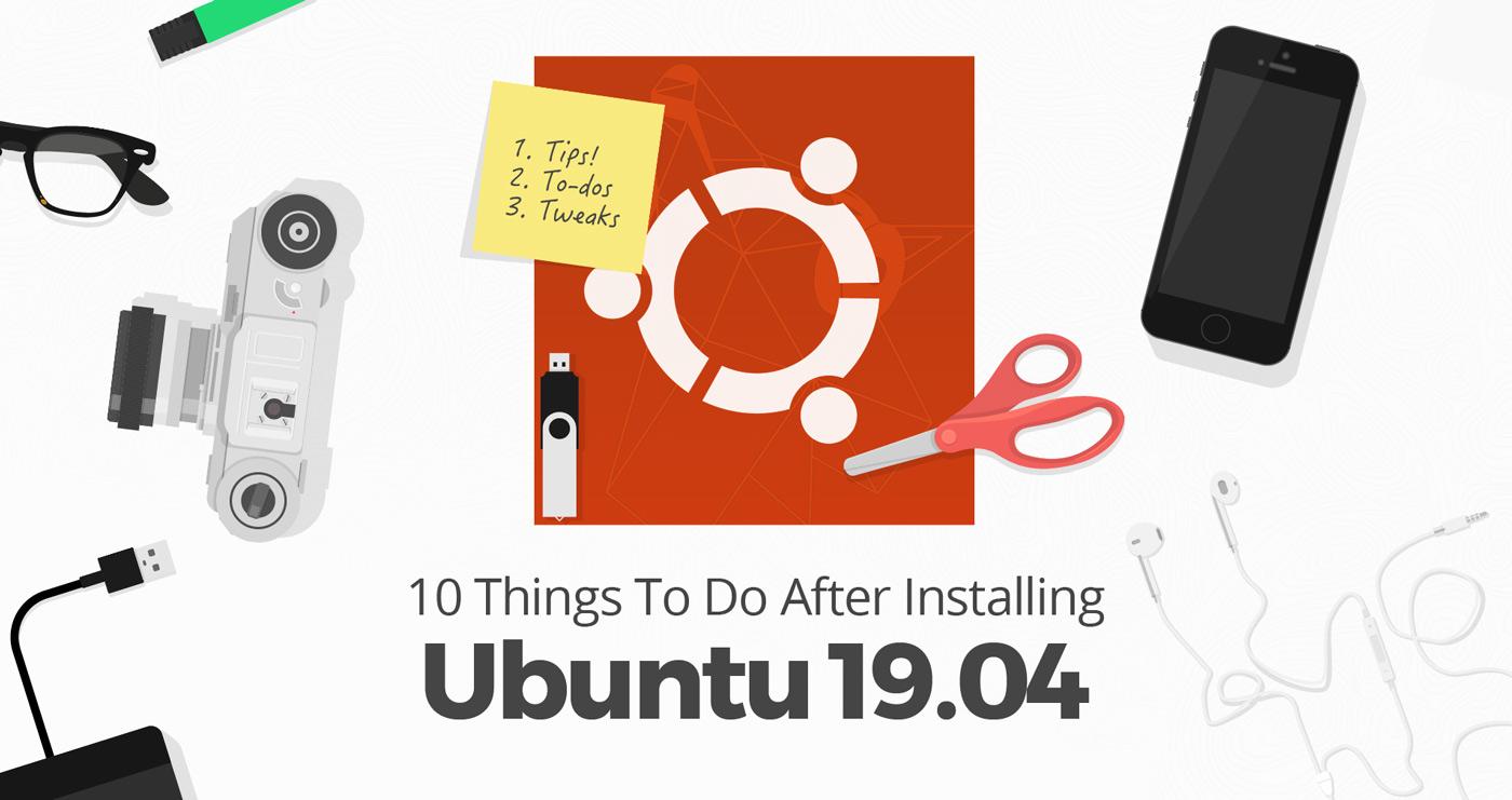 things to do after installing Ubuntu 19.04