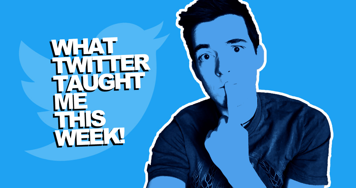 what twitter taught me this week