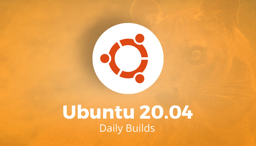 Ubuntu 20.04 Daily Builds Are Now Available to Download