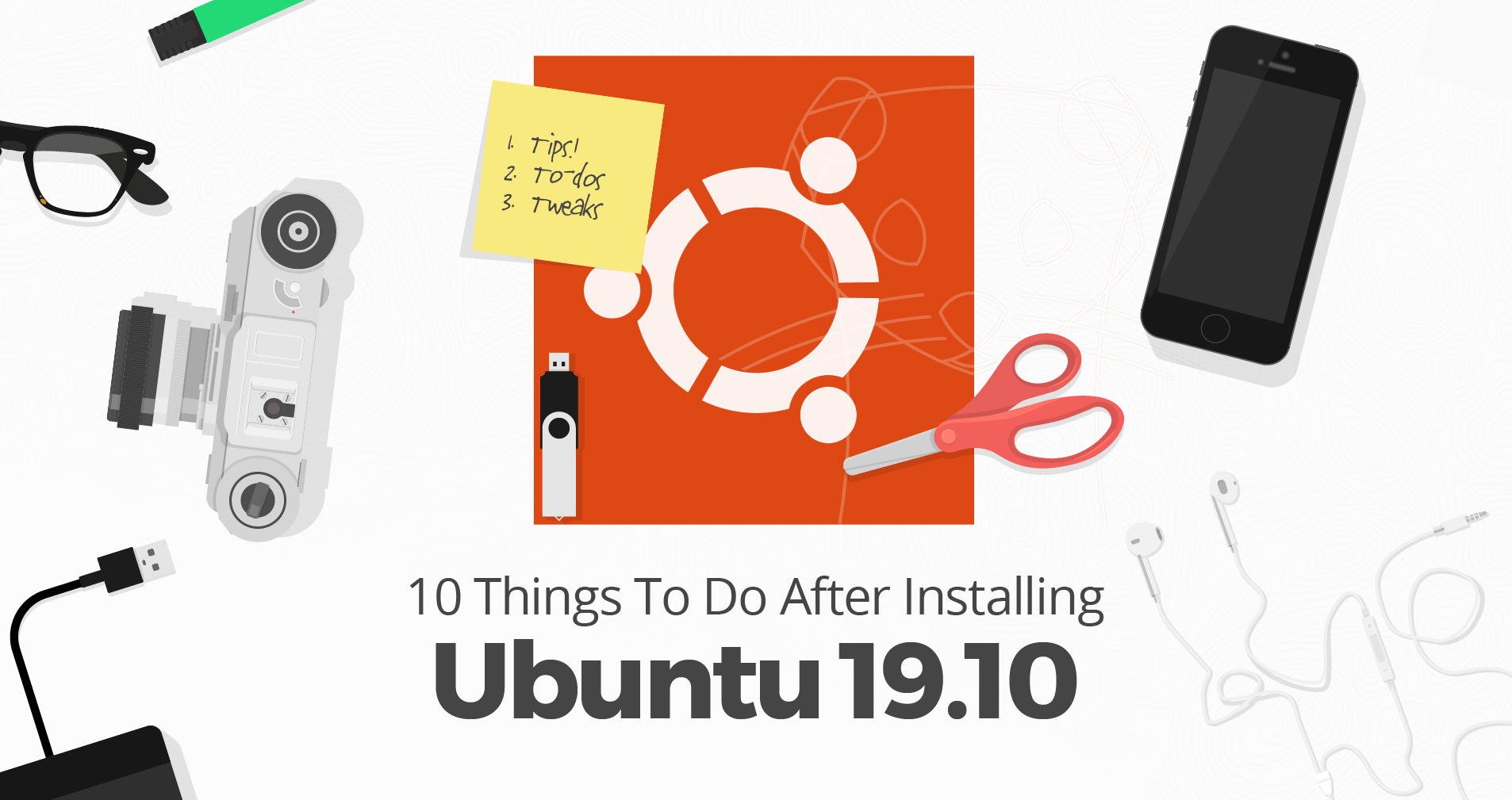 10 Things To Do After Installing Ubuntu 19.10