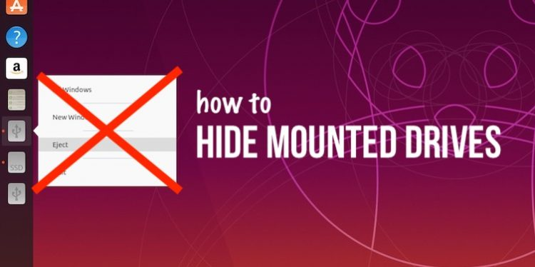 hide mounted drives in ubuntu