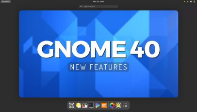 GNOME 40 new features