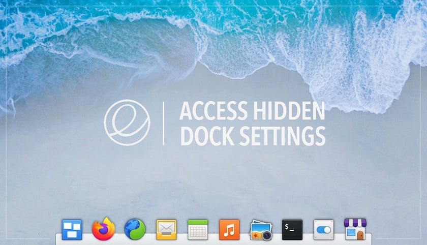 graphic that reads access hidden dock settings in elementary OS