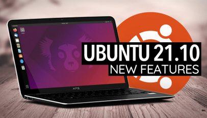 Ubuntu 21.10 new features